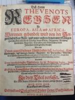 Thévenot, Jean de, Reisen in Europa, Asia und Africa
