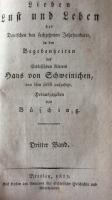 VERKAUFT! Lieben Lust und Leben der Deutschen des sechzehnten Jahrhunderts, in den Begebenheiten des Schlesischen Ritters Hans von Schweinichen, von ihm selbst aufgesetzt