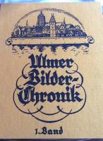 Ulm, Höhn, Karl Dr.:  Ulmer Bilderchronik - Alle Bände-