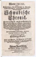 Crusius: Schwäbische Chronick, erste deutsche Ausgabe.Moser, 2 Bände 1733